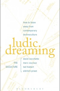 Ludic Dreaming: How To Listen Away From Contemporary Technoculture