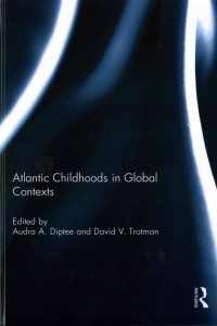Atlantic Childhoods in Global Contexts